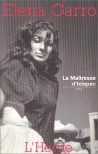 La Maîtresse d'Ixtepec
