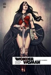 Wonder Woman Rebirth, Tome 7 : Les dieux sombres