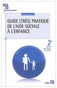 Guide (très) pratique de l'aide sociale à l'enfance