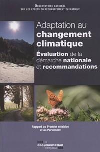 Adaptation au changement climatique: évaluations et recommandations