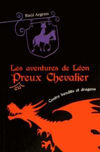 Leon T2 Contre Bandits et Dragons