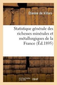 Statistique Gal Minerales France  ed 1895