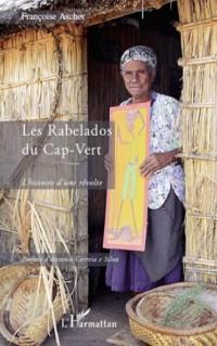 Les Rabelados du Cap-Vert : L'histoire d'une révolte