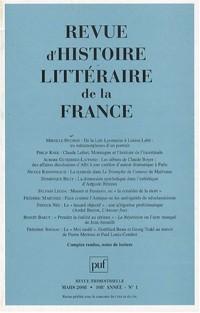 Revue d'histoire littéraire de la France, N° 1, Mars 2008 :