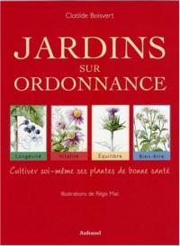Jardins sur ordonnance : cultiver soi-même ses plantes de bonne santé