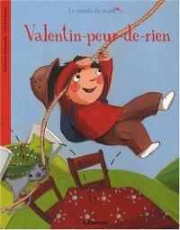Valentin-peur-de-rien