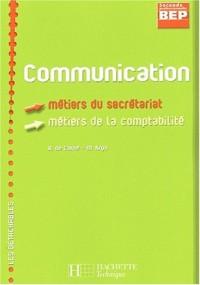 Communication 2nde professionnelle BEP secrétariat/comptabilité
