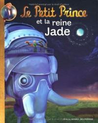 Le Petit Prince et la reine Jade