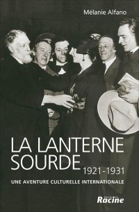 La lanterne sourde : une aventure culturelle internationale 1921-1931