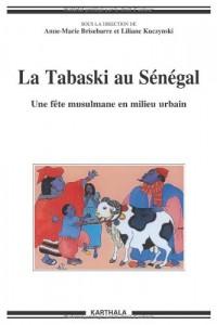 La Tabaski au Sénégal. Une fête musulmane en milieu urbain