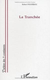 Tranchee Siecle Dernier les Annees 1970/1980