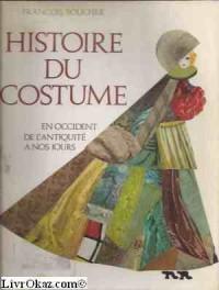 Histoire du costume en Occident de l'Antiquité à nos jours
