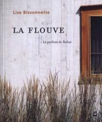 La Flouve Le parfum de Balzac
