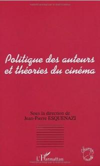 Politique des auteurs et théories du cinéma