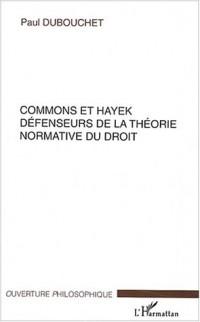 Commons et Hayek défenseurs de la théorie normative du droit
