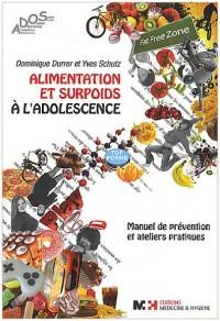 Alimentation et surpoids à l'adolescence : Manuel de prévention & ateliers pratiques (1Cédérom)