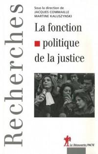 La fonction politique de la justice