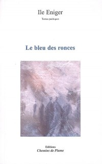 Le bleu des ronces