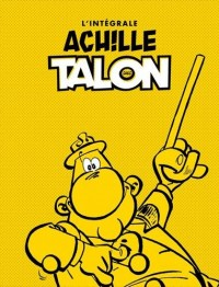 Achille Talon l'Intégrale :