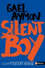 Court Toujours - Tome 2 Silent Boy - Vol02