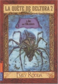La quête de Deltora 2, Tome 2 : L'Ile de l'Illusion