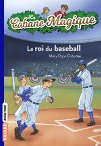 La cabane magique, Tome 51: Le roi du baseball