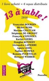 13 à table ! 2016 / Les Restos du Coeur [Poche]