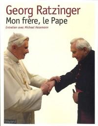 Mon Frere, Le Pape