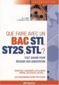Que faire avec un Bac STI, ST2S, STL ?