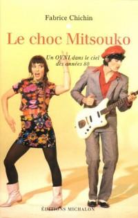 Le choc Mitsouko : Un OVNI dans le ciel des années 80