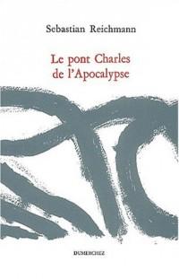 Le pont Charles de l'Apocalypse