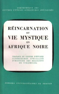 Réincarnation vie myst.en afr.noire