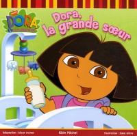 Dora, la grande soeur