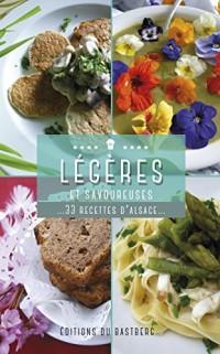 Legeres et Savoureuses... 33 Recettes d'Alsace