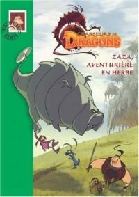 Chasseurs de Dragons, Tome 2 : Zaza, aventurière en herbe