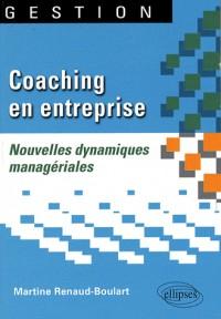 Coaching en entreprise, nouvelles dynamiques managériales