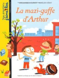 La maxi-gaffe d'Arthur