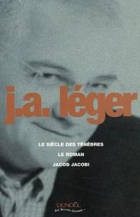 Le siècle des ténèbres ; Le Roman ; Jacob Jacobi
