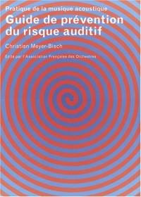 Guide de prévention du risque auditif : Pratique de la musique acoustique