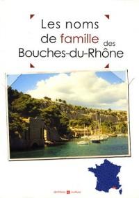 Les noms de famille des Bouches-du-Rhône