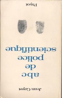 ABC de police scientifique