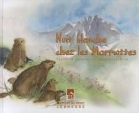 Nuit blanche chez les marmottes