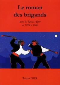 Le brigandage dans les Basses-Alpes de 1789 à 1802 d'après le livre de l'abbé Maurel paru en 1899