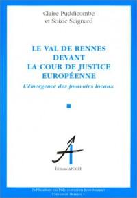 Le Val de Rennes devant la cour de justice européenne : L'Émergence des pouvoirs locaux