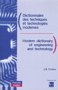 Dictionnaire des techniques et technologies modernes