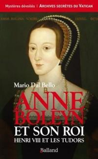 Anne de Boleyn et son roi