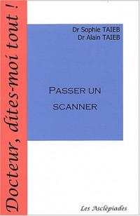 Passer un scanner