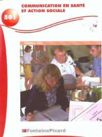 Communication en sante et action sociale. premieres sms (enonce) ref. 501