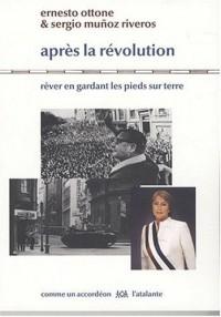 Après la révolution : Rêver en gardant les pieds sur terre