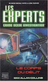 Les Experts, tome 4 : Le Corps du délit